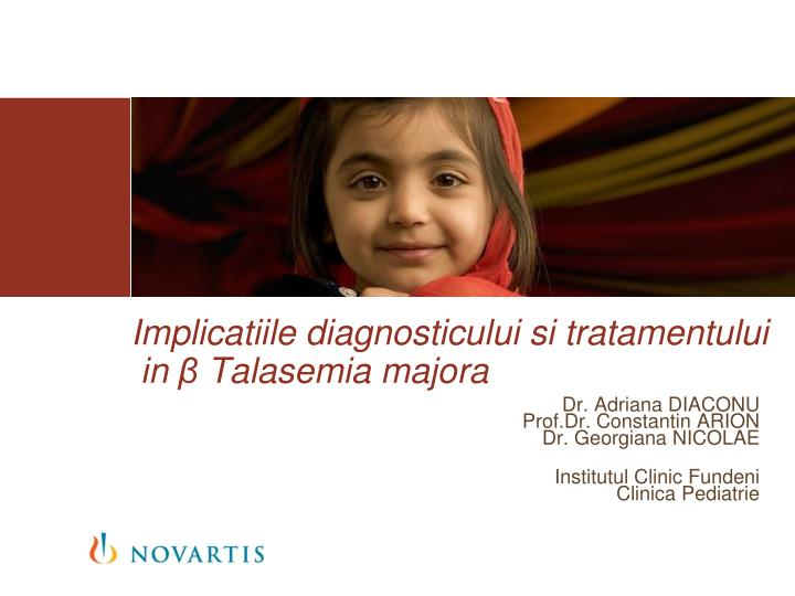 implicatiile diagnosticului si tratamentului in talasemia majora n.
