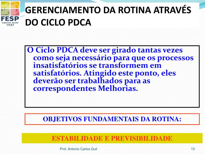 GERENCIAMENTO DA ROTINA ATRAVÉS DO CICLO PDCA