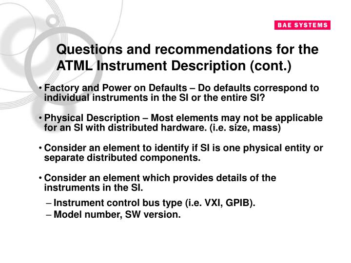 Questions and recommendations for the ATML Instrument Description (cont.)
