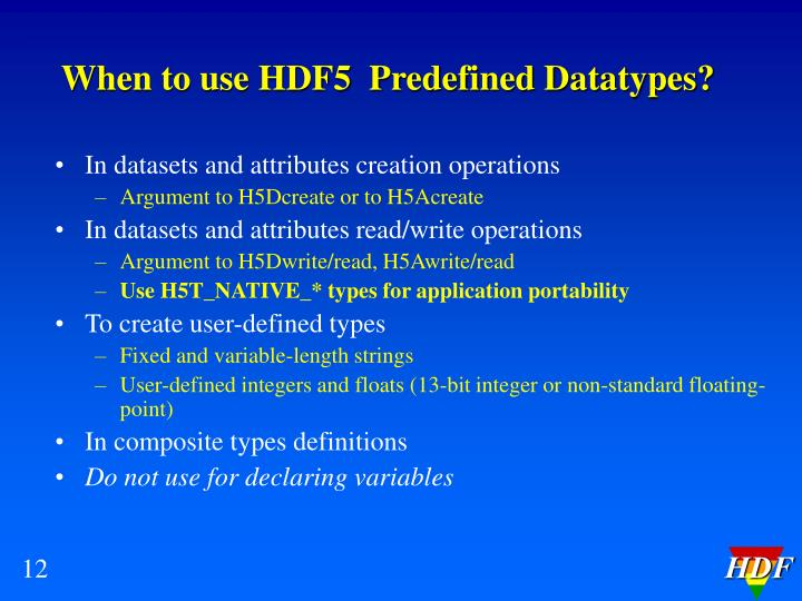 When to use HDF5  Predefined Datatypes?