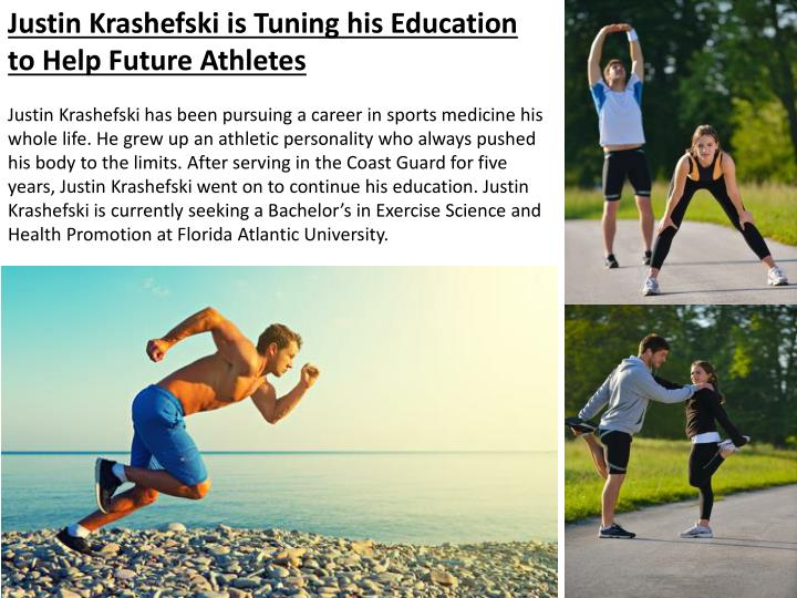 Justin Krashefski is Tuning his Education to Help Future Athletes