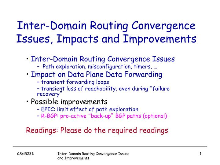inter domain routing convergence issues impacts and improvements n.