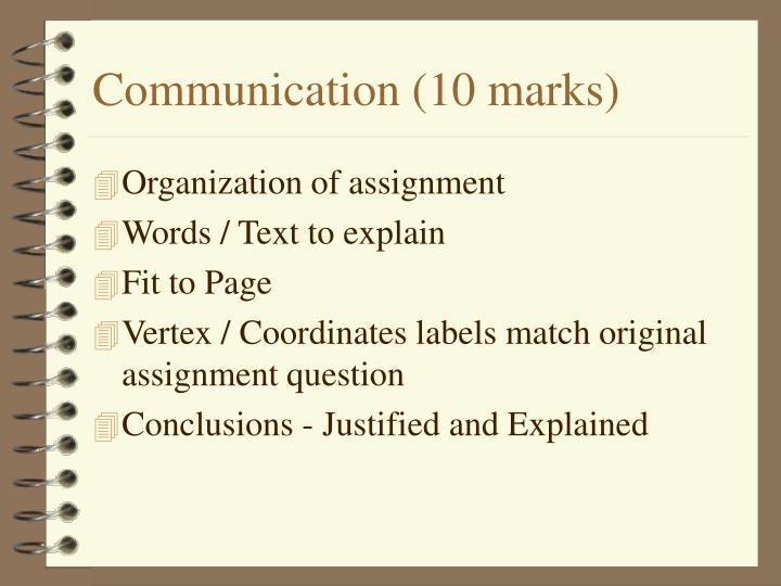 Communication (10 marks)