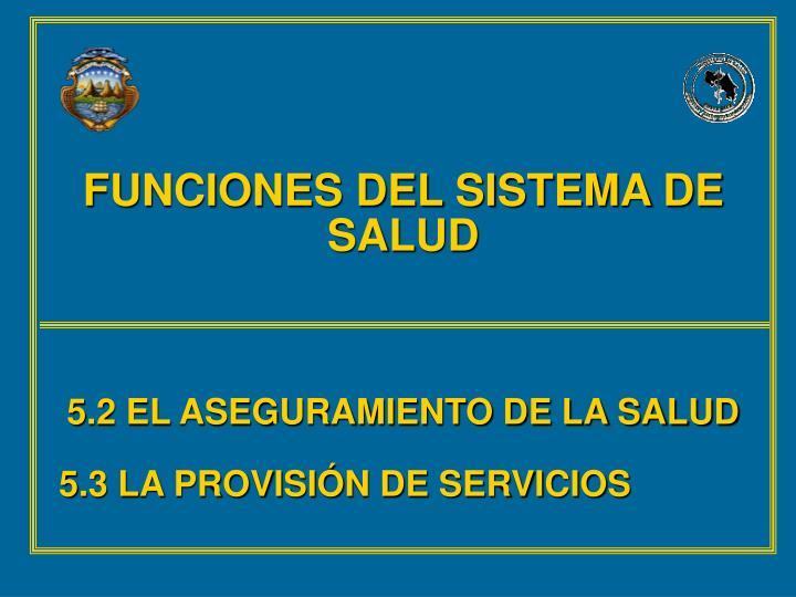 FUNCIONES DEL SISTEMA DE SALUD