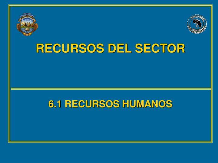 RECURSOS DEL SECTOR