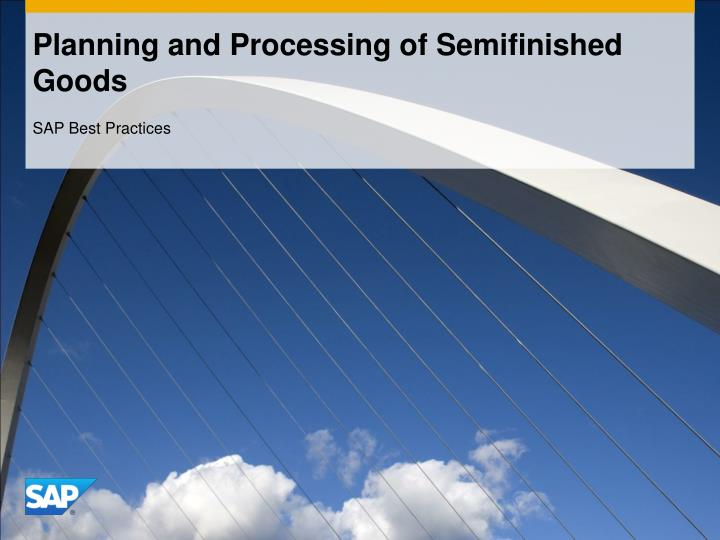 planning and processing of semifinished goods n.
