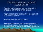 observations re cha chp assignments