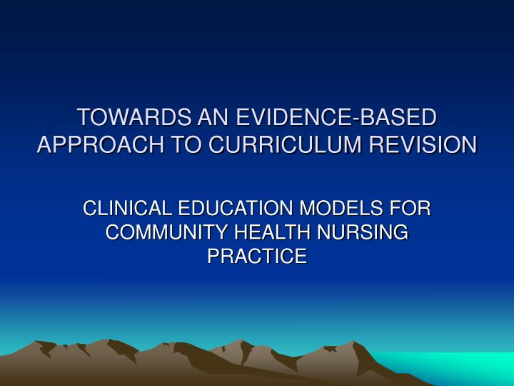 towards an evidence based approach to curriculum revision n.