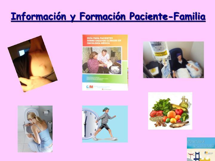 Información y Formación Paciente-Familia