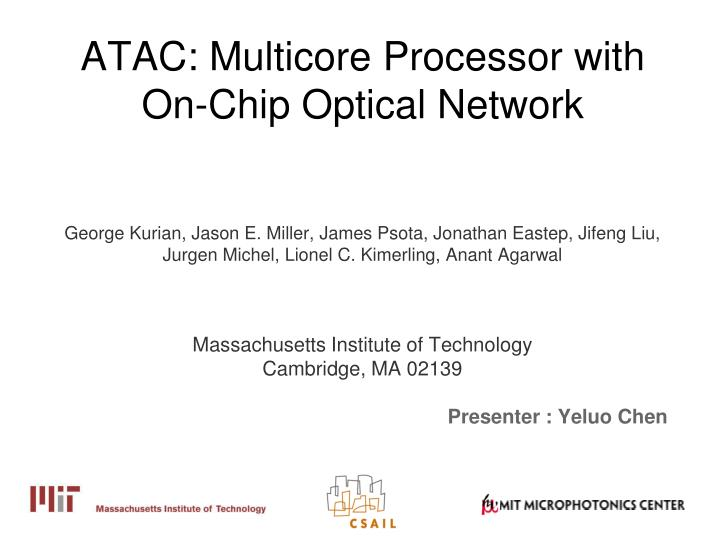atac multicore processor with on chip optical network n.