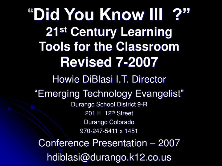 did you know iii 21 st century learning tools for the classroom revised 7 2007 n.