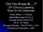 did you know iii 21 st century learning tools for the classroom