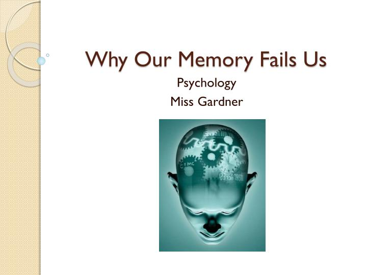 why our memory fails us n.