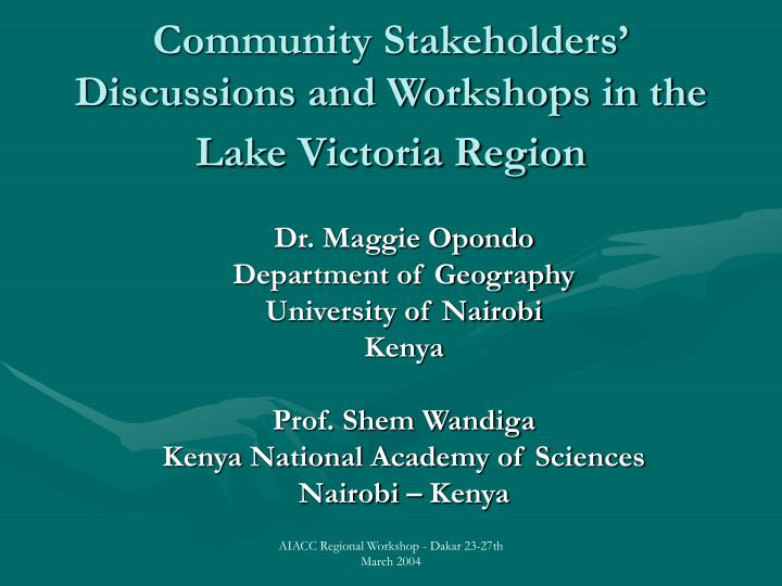 community stakeholders discussions and workshops in the lake victoria region n.