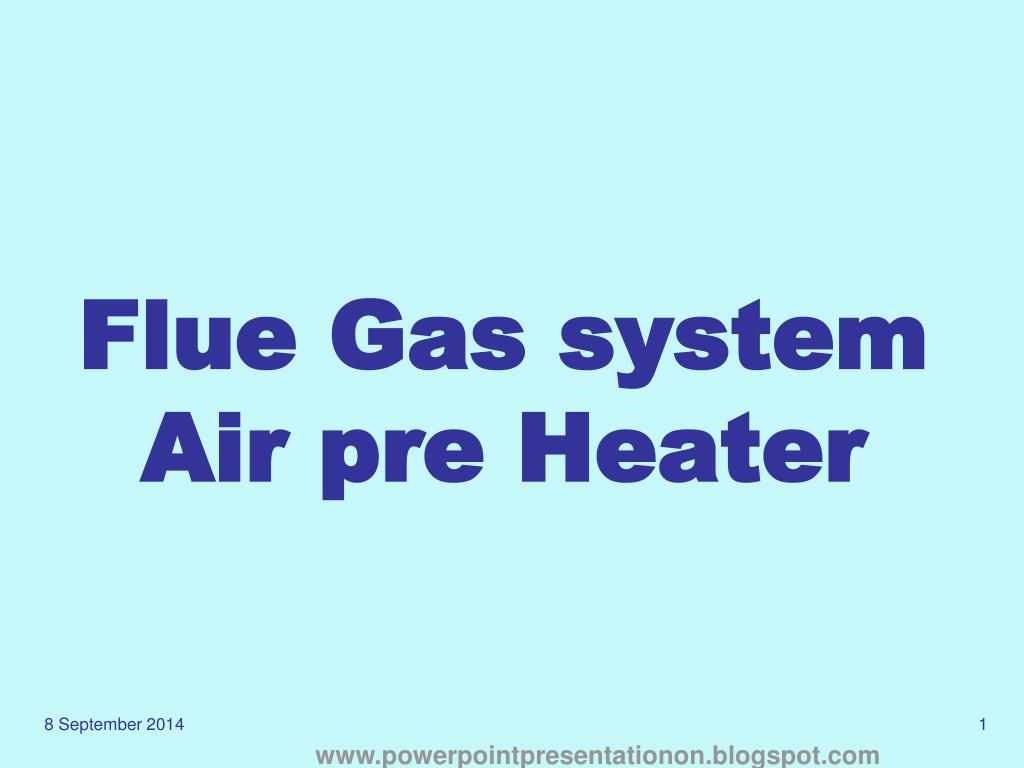 PPT - Flue Gas system Air pre Heater PowerPoint Presentation - ID ...