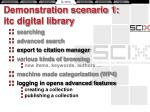 demonstration scenario 1 itc digital library