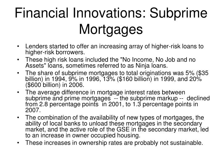 Financial Innovations: Subprime Mortgages