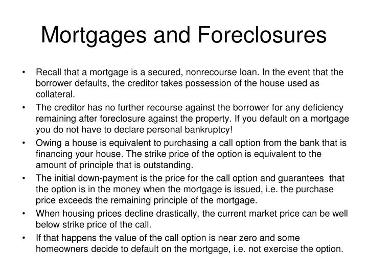 Mortgages and foreclosures