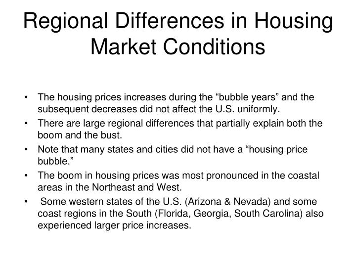 Regional Differences in Housing Market Conditions