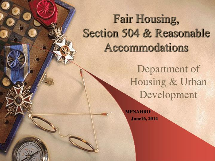 fair housing section 504 reasonable accommodations