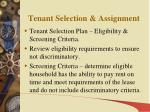 tenant selection assignment