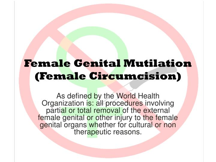a description of the female genital mutilation as a destructive invasive procedure that is usually p The thread is female genital mutilationthe discussion is about the topic female genital mutilationplease join us to help form a consensus thank you thank you mark miller ( talk ) 00:19, 7 may 2015 (utc) (drn volunteer.