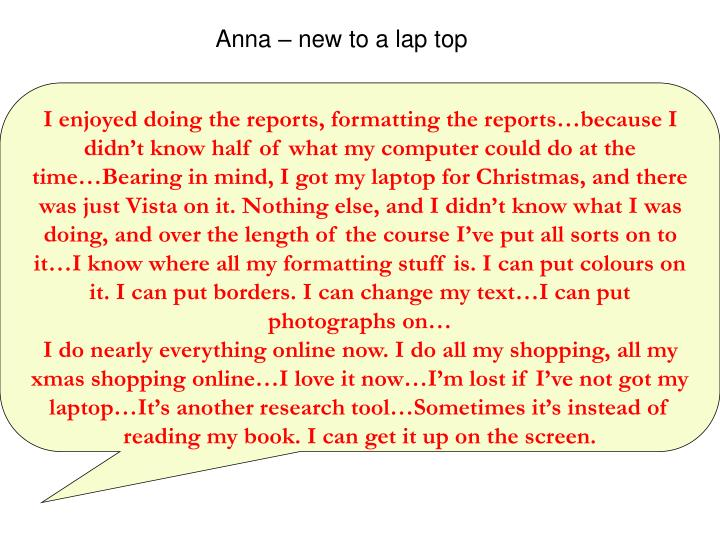 Anna – new to a lap top