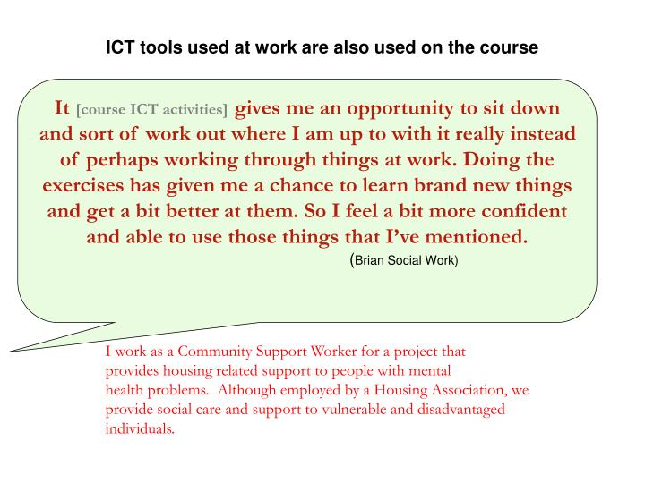 ICT tools used at work are also used on the course