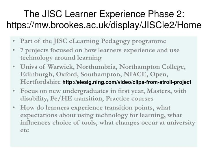 The jisc learner experience phase 2 https mw brookes ac uk display jiscle2 home