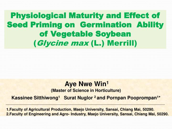 Physiological Maturity and Effect of Seed Priming on  Germination  Ability of Vegetable Soybean