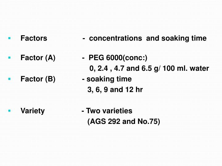 Factors          -  concentrations  and soaking time