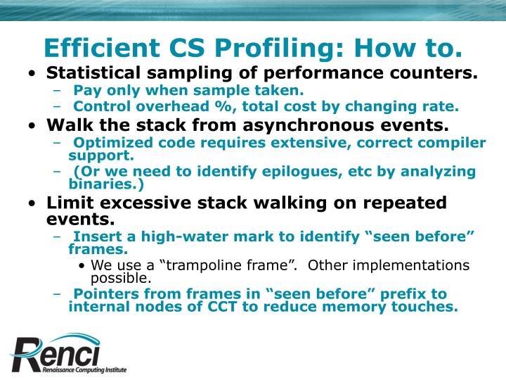 Efficient CS Profiling: How to.
