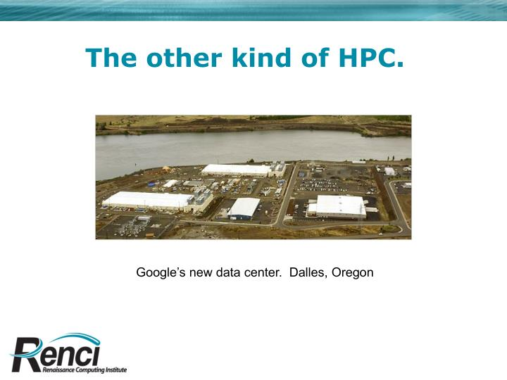 The other kind of HPC.