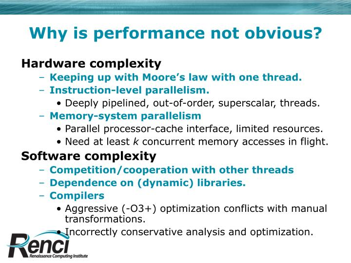 Why is performance not obvious?