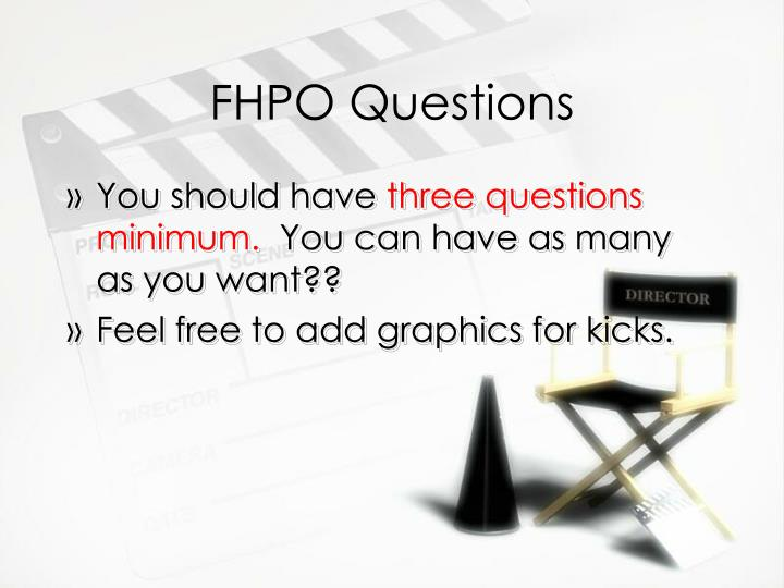 Fhpo questions
