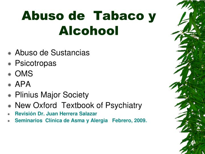Abuso de  Tabaco y Alcohool