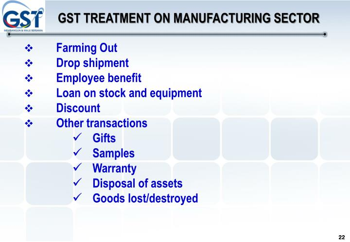 GST TREATMENT ON MANUFACTURING SECTOR