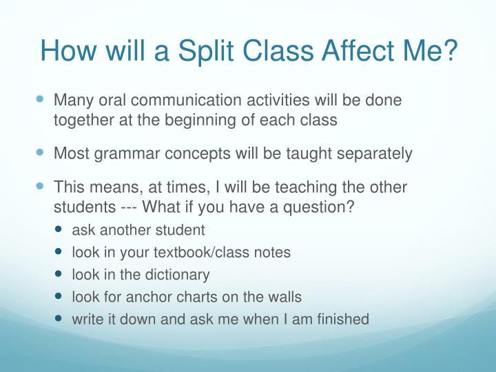 How will a Split Class Affect Me?