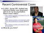 recent controversial cases