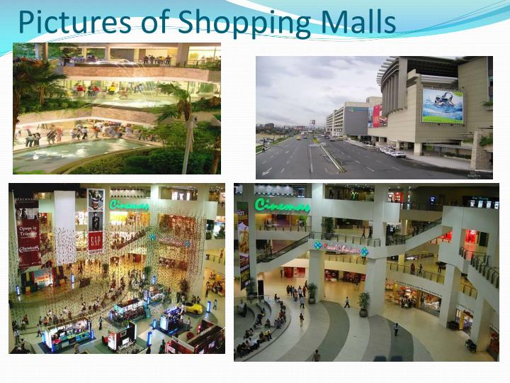 Pictures of Shopping Malls
