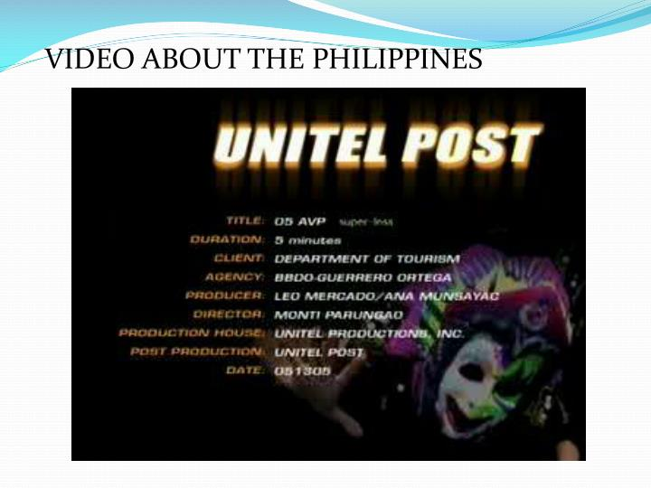 VIDEO ABOUT THE PHILIPPINES