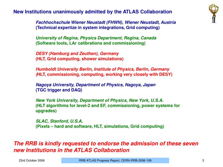 New Institutions unanimously admitted by the ATLAS Collaboration