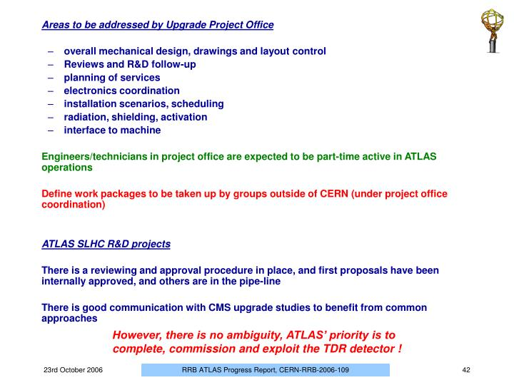 Areas to be addressed by Upgrade Project Office