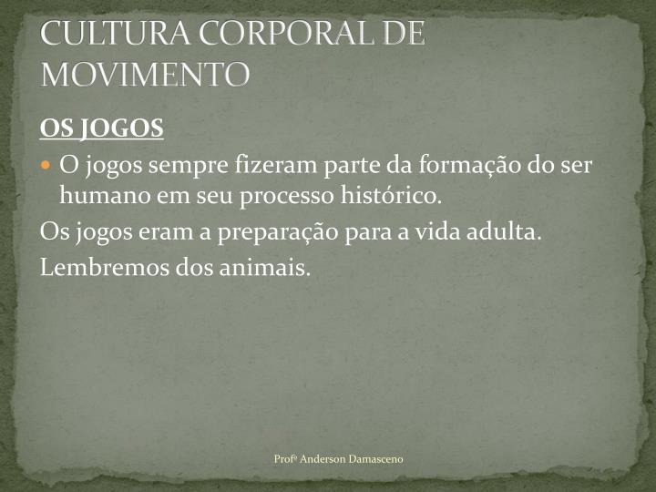CULTURA CORPORAL DE MOVIMENTO