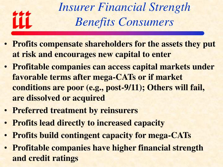 Insurer Financial Strength Benefits Consumers