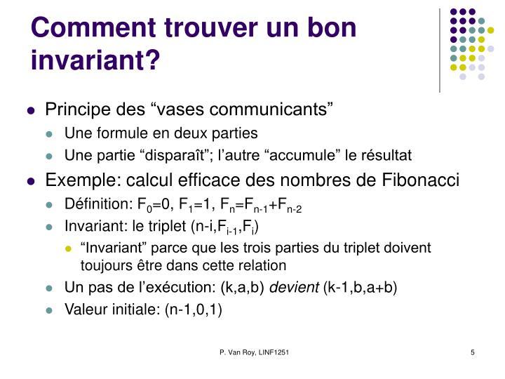 Comment trouver un bon invariant?