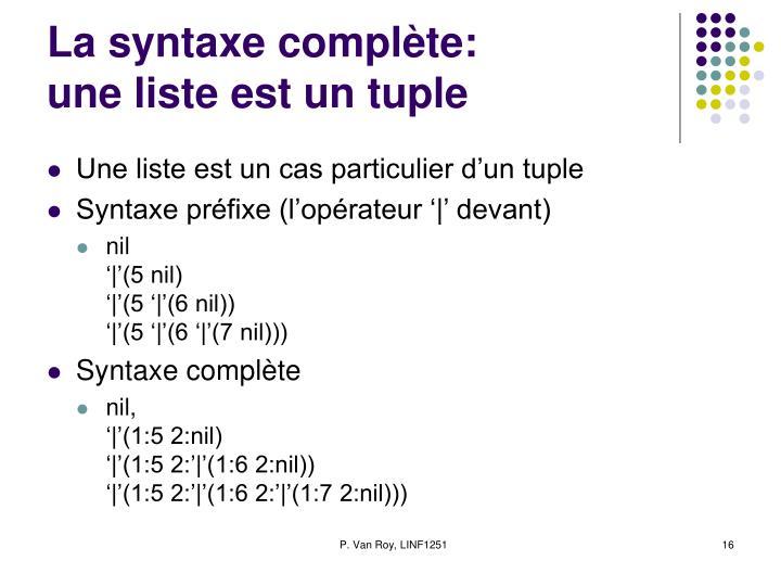 La syntaxe complète: