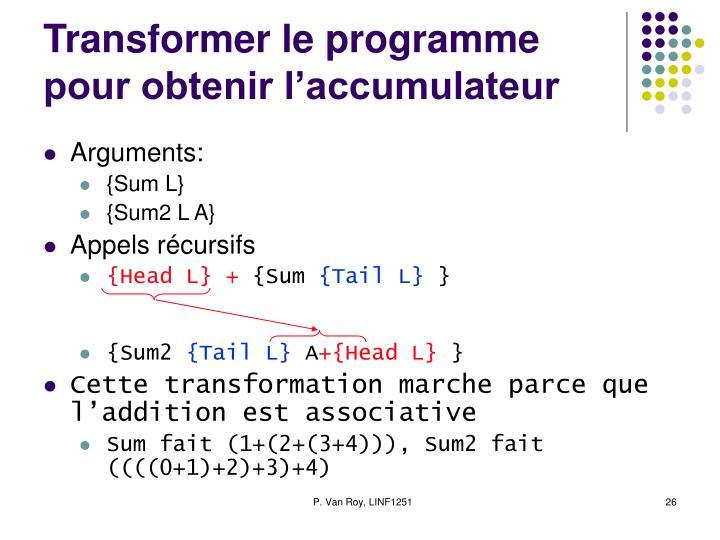 Transformer le programme pour obtenir l'accumulateur