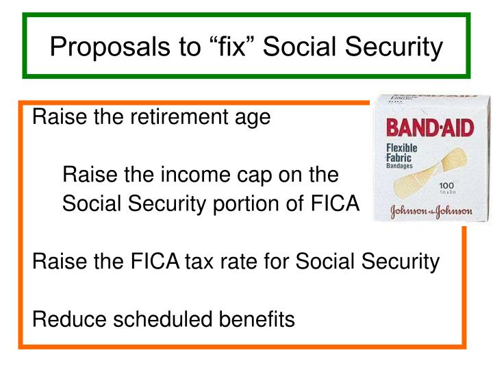 "Proposals to ""fix"" Social Security"