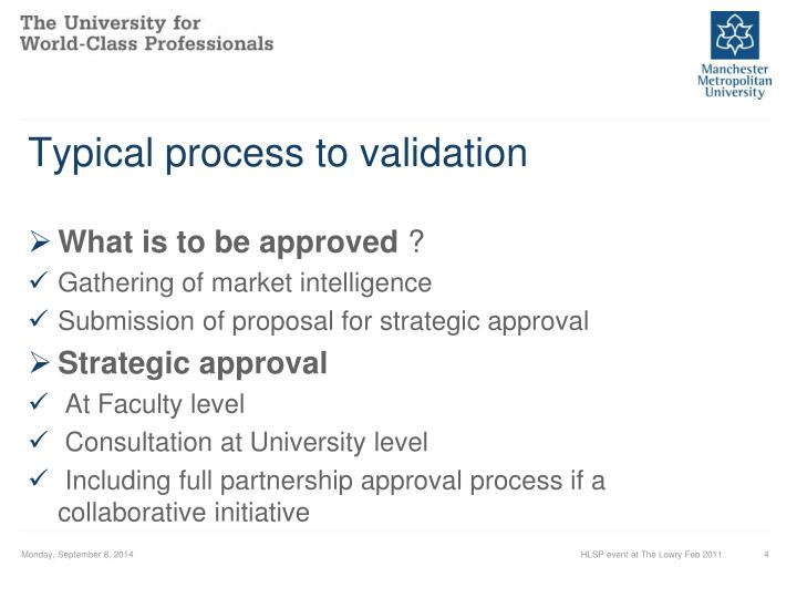 Typical process to validation